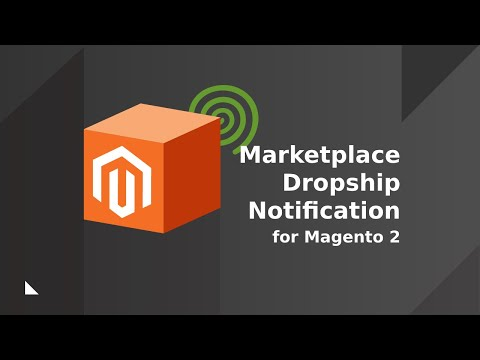 Marketplace Dropship Notification Module for Magento 2