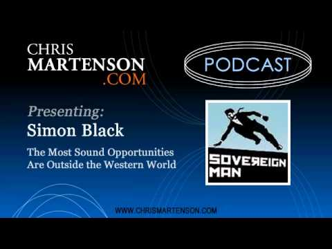 Simon Black: The Most Sound Opportunities Are Outside the Western World