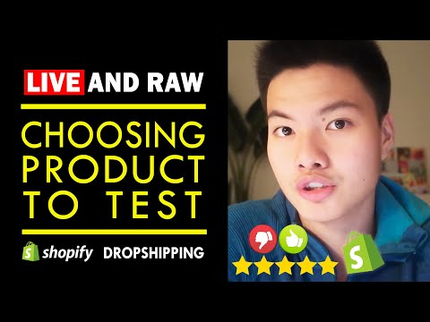 Shopify Dropshipping: Choosing Products To Test LIVE & RAW! Part 3 thumbnail