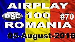 Romanian Top 100 Airplay August 05, 2018 #70