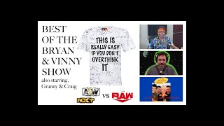 Wrestling Is Really Easy If You Don't Overthink It: Best Of The Bryan & Vinny Show