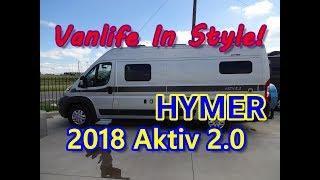 2018 Hymer Aktiv 2.0 Class B RV | Living The Good Life In True Van Life Style