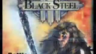 Black Steel -