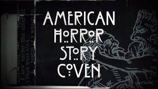 Американская История Ужасов - 3 сезон - Заставка