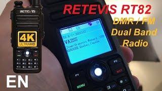 Retevis RT82 Dual Band DMR / Analog (FM) radio review
