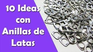 10 Ideas con Anillas de Latas || Manualidades Recicladas || Ecobrisa