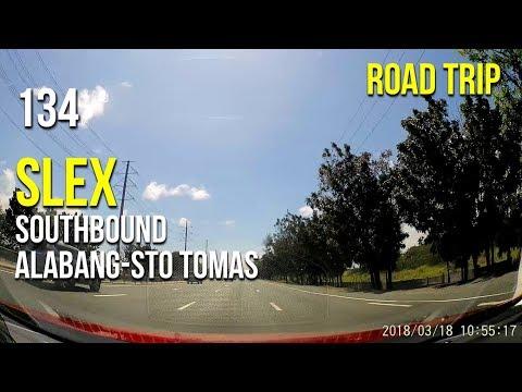 Road Trip #134 - SLEX Southbound 2018 (Alabang to Sto. Tomas)