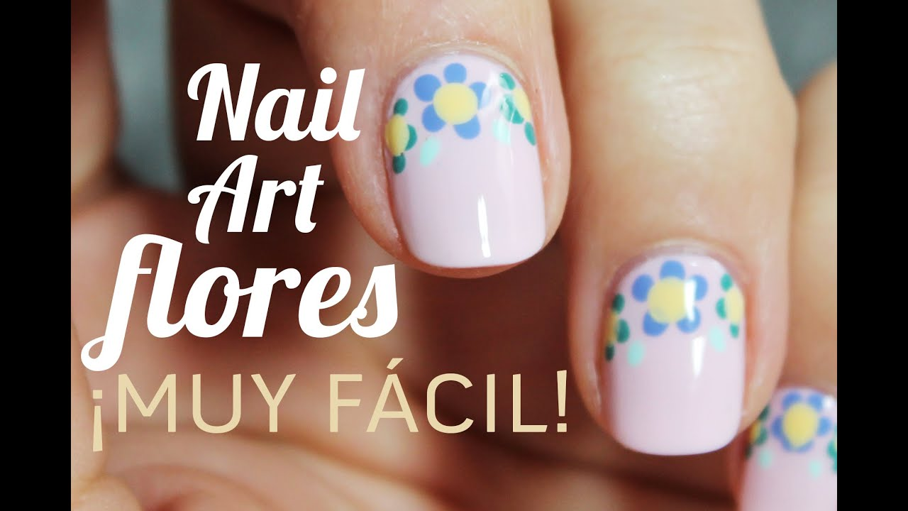 Uñas Decoradas Con Flores Sencillas Paso A Paso Youtube