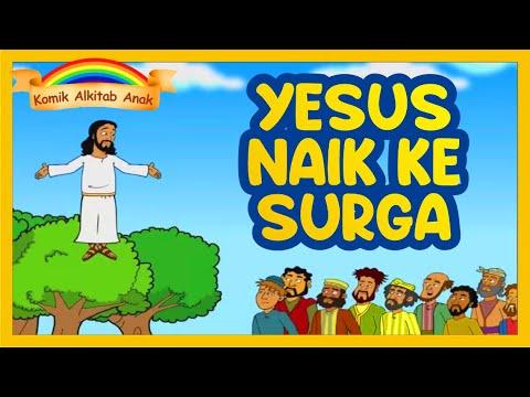 Kenaikan Tuhan Yesus Ke Surga Animasi Komik Alkitab Anak Film Sekolah Minggu Kristen Alkitab Youtube
