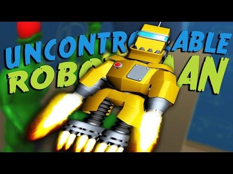I AM IRON MAN! | Uncontrollable Robot Man