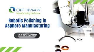 Robotic Polishing in Asphere Manufacturing