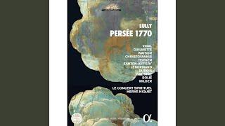 Persée, Act IV: Air et choeur Sur l'univers règne à jamais