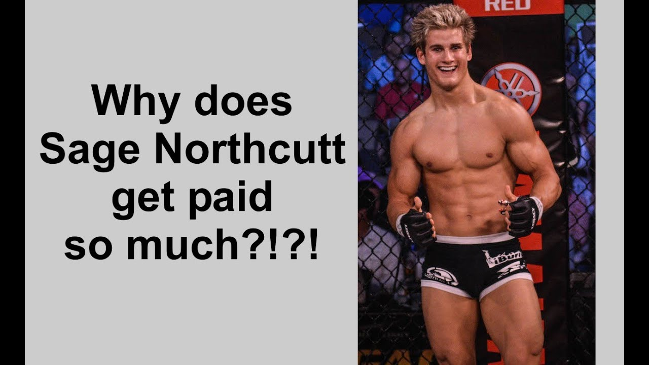 why does sage northcutt get paid so much why does sage northcutt get paid so much