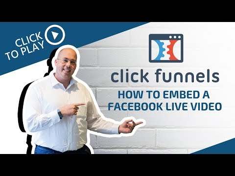 How To Embed A Facebook Live Video Into ClickFunnels
