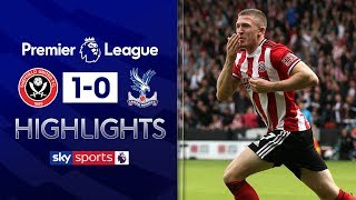 HIGHLIGHTS | Sheffield United 1-0 Crystal Palace | Premier League | 18th August 2019
