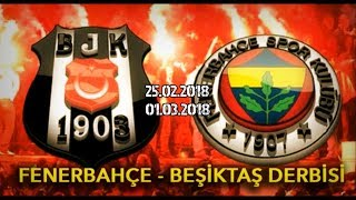 Beşiktaş JK 2-2 Fenerbahçe SK 01.03.2018 Promo