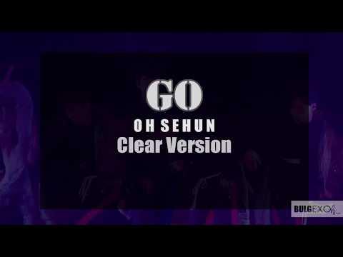 Sehun 세 훈 - A GO clear version - EXO Planet #4 –