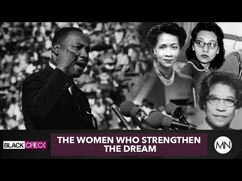 The Women Who Stood With Martin Luther King Jr. | Black Check