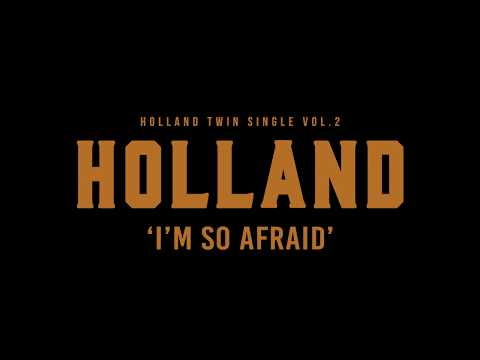 HOLLAND - I'm So Afraid Teaser Short Ver.