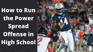 How to Run the Power Spread Offense in High School
