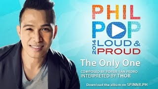 Thor Dulay - The Only One (Official Music Video Philpop 2014)