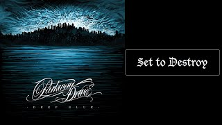 Parkway Drive - Set to Destroy [Lyrics HQ]