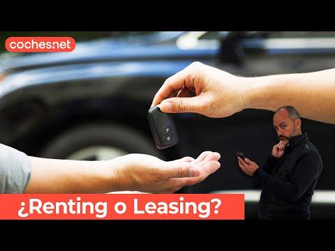 ¿Renting o Leasing? | Reportaje / Análisis en español | coches.net