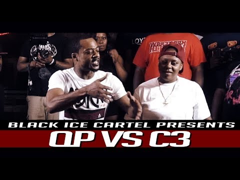 QP VS C3 || BLACK ICE CARTEL || LIFE BEHIND BARS || RAP BATTLE