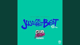 juju on that beat tz anthem club killers remix