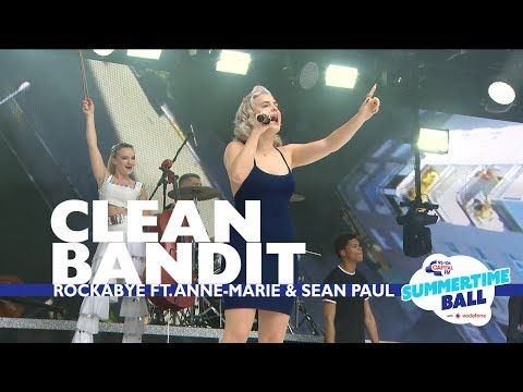 Clean Bandit - Rockabye feat. Anne-Marie and Sean Paul (Live At Capitals Summertime Ball)