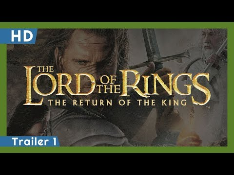 The Lord of the Rings: The Return of the King trailers