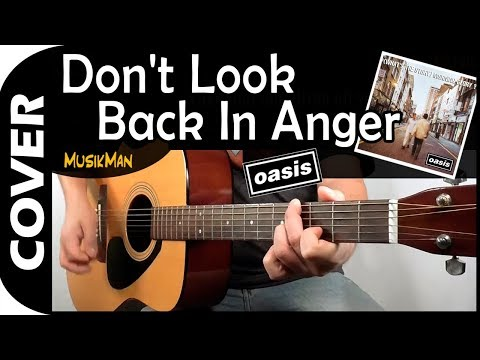 Don't Look Back In Anger 😵 - Oasis / MusikMan #135