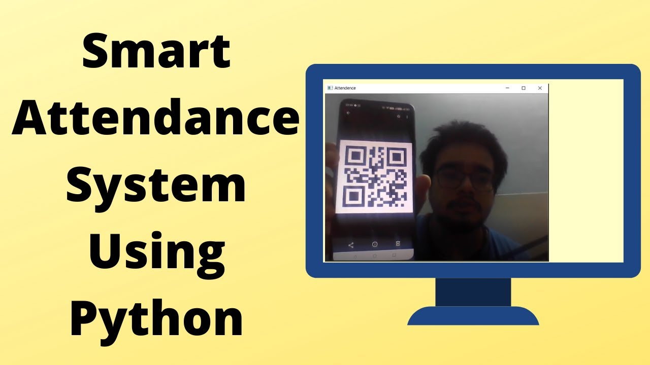 How to Create a Smart Attendance System Using Python