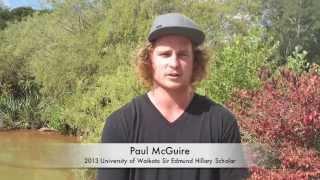 2013 University of Waikato Sir Edmund Hillary Scholar: Paul McGuire