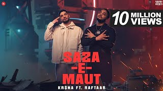 KR$NA Ft. RAFTAAR  - Saza-E-Maut | Official Music Video | (Indian Drill)
