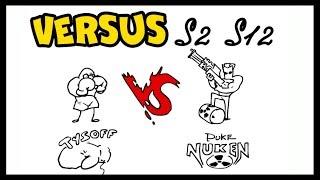 VERSUS — Tysoff vs Duke Nuken | Versus