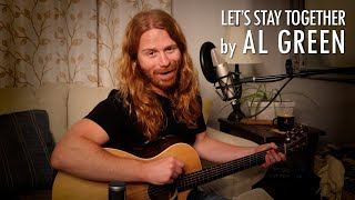 """""""Let's Stay Together"""" by Al Green - Adam Pearce (Acoustic Cover)"""