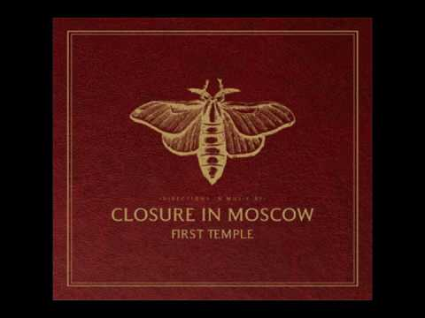 Closure in Moscow - Sweetheart