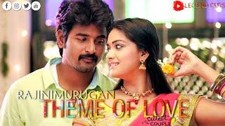 Rajini Murugan |Yela Yela Theme Love Theme...