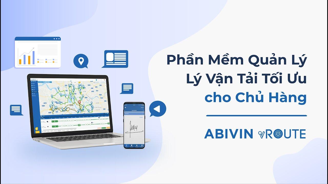 Phần mềm Quản lý Vận tải tối ưu cho Chủ hàng, Nhà sản xuất – Abivin vRoute