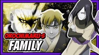The Importance of Orochimaru's Family In Boruto Naruto Next Generations!