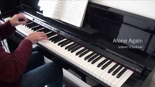 Gilbert O'Sullivan Alone Again Piano Cover ギルバート・オサリバン ...