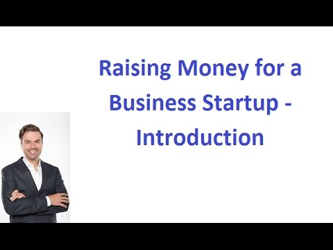 an introduction to how to raise money for starting a business An introduction to business plans why is a business plan so vital to the classic business plan writer is an entrepreneur seeking funds to help start a new venture many, many great and many of them share certain objectives as well, such as raising money or persuading a partner to join the firm but business plans are.