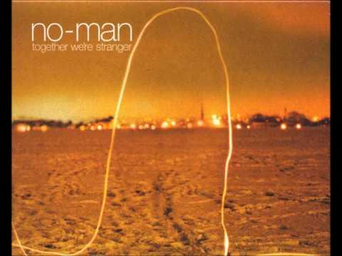 No-Man - Together We're Stranger - 2003 (Full Album)