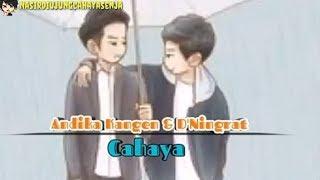 Gambar cover Lagu Andika Kangen & D'Ningrat ~ Cahaya (Video Animasi Lirik By Nasir)