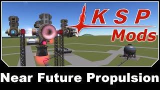 KSP Mods - Near Future Propulsion