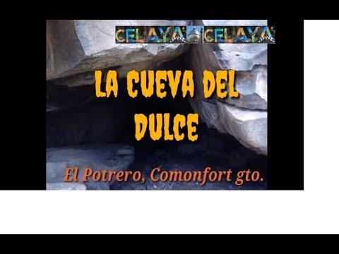 La Cueva Del Dulce, Comonfort Gto.
