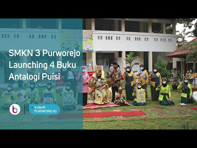 SMKN 3 Purworejo, Launching 4 Buku Antalogi Puisi