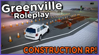 CONSTRUCTION ROLEPLAY!! | Greenville Roleplay ROBLOX