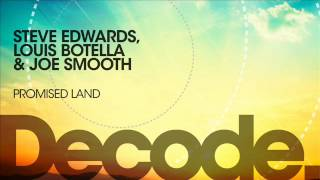 Steve Edwards, Louis Botella & Joe Smooth  - Promised Land 2012 (Sickindividuals Remix)